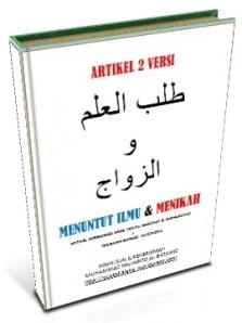 MENUNTUT ILMU & MENIKAH GOOD